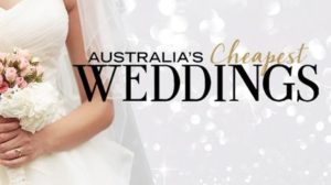 movies and shows based on wedding: Australia's cheapest Reality Show